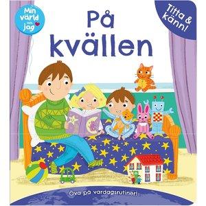Barnbok Min värld och jag: På kvällen